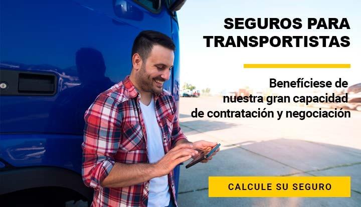 Seguro para transportistas - Benefíciese de  nuestra gran capacidad  de contratación y negociación
